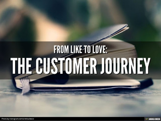 From Like to Love: The Customer Journey