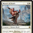 Master of Pearls Card Details |  Magic: The Gathering