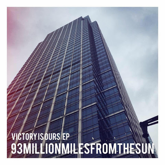 Victory Is Ours EP, by 93millionmilesfromthesun