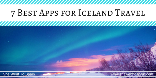 7 Best Apps for Iceland Travel | She Went To Spain