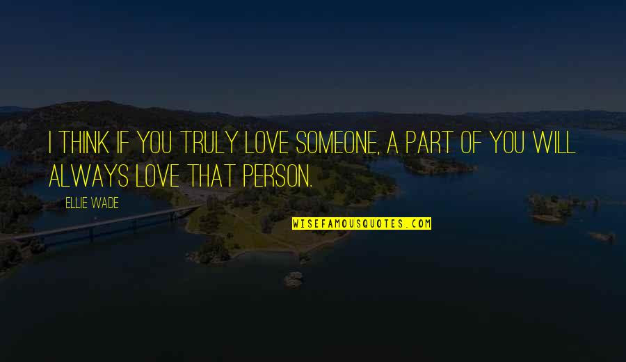 I Truly Love You Quotes Top 30 Famous Quotes About I Truly Love You