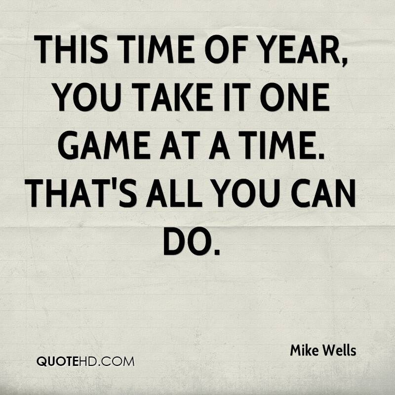 Mike Wells Quotes Quotehd
