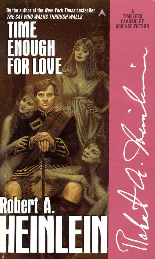 Robert A. Heinlein_1973_Time Enough For Love