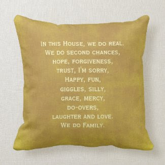 In this house, we do real throw pillow