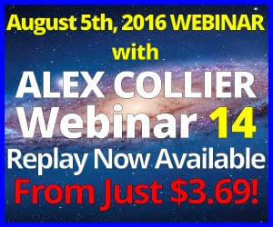 Alex Collier Webinar *Replay*  - August 5, 2016