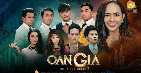 Phim Ca Nhạc Oan Gia (Sư Tỷ Học Đường 2) - Wendy Thảo