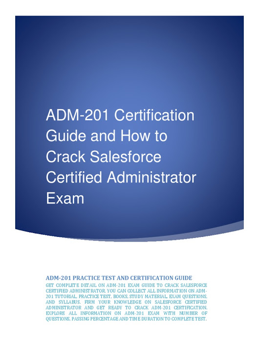 ADM-201 Certification Guide and How to Crack Salesforce Certified Administrator Exam | Salesforce.Com | Test (Assessment)