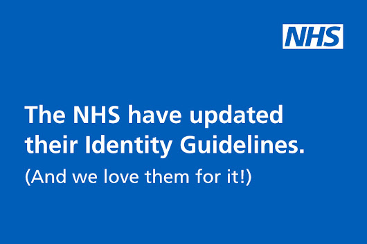 NHS Launch New Identity Guidelines | Design By Day