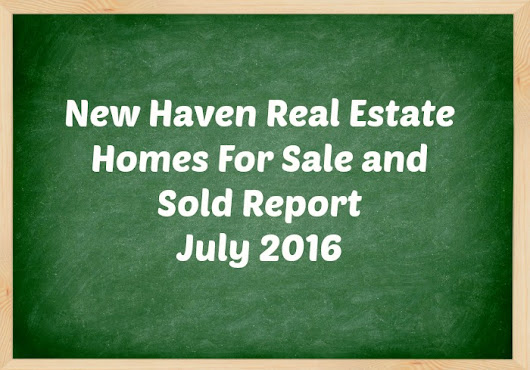 New Haven Housing Prices July 2016 - New Haven CT Real Estate