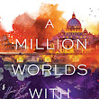"Portada y sinopsis de ""A million worlds with you"" (Firebird 3) - Claudia Gray"