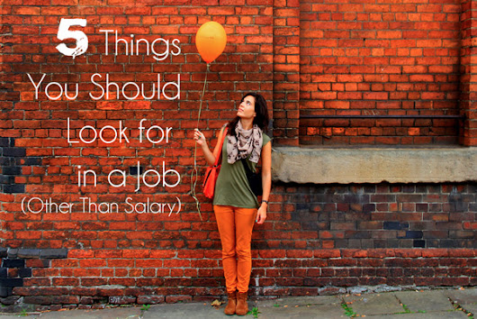 5 Things You Should Look for in a Job (Other Than Salary) - GenPink