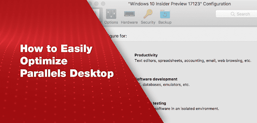 How to Easily Optimize Parallels Desktop for Mac