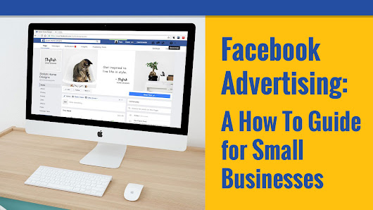 How Facebook Ads Can Make Your Small Business Successful