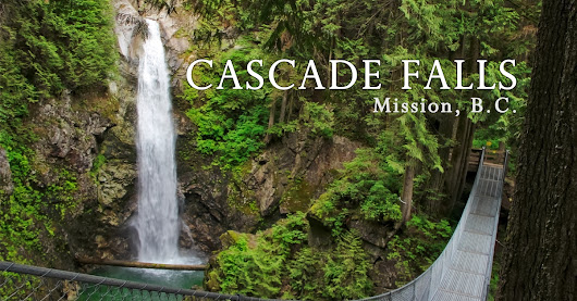 Cascade Falls Hike in Mission | Outdoor Vancouver