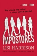 Impostores (Los cinco de Fénix I) Lisi Harrison