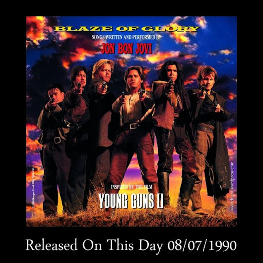 "August 7th In Album History – Jon Bon Jovi ""Blaze of Glory"" / 1990"