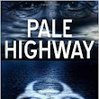 Pale Highway, by Nicholas Conley: A Review