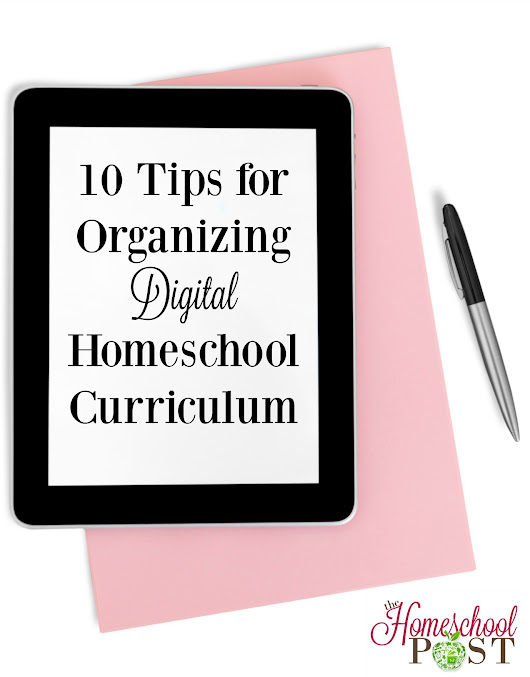 10 Tips for Organizing Digital Homeschool Curriculum - The Homeschool Post