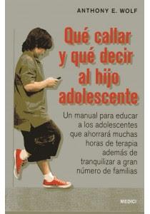 Que Callar Y Que Decir Al Hijo Adolescente Libro Ediciones Omega