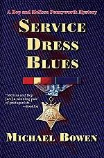 Service Dress Blues by Michael Bowen