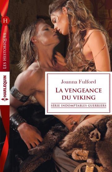 Couverture Indomptables guerriers, tome 1 : La Vengeance du Viking