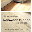 How to Refinish Hardwood Floors - One Project Closer