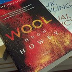 Hugh Howey's Wool, in the wilds of a brick and mortar store