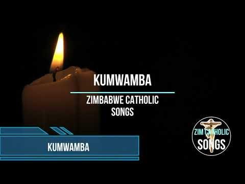 Zimbabwe Catholic Songs - Kumwamba