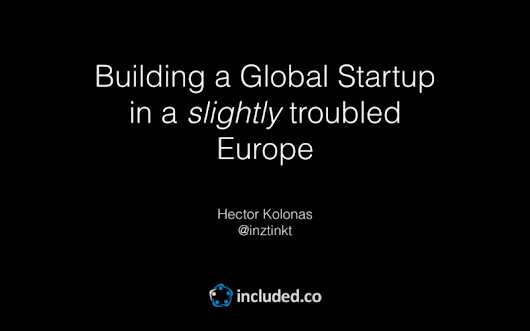 8 Hurdles to building a global startup from a slightly troubled Europe