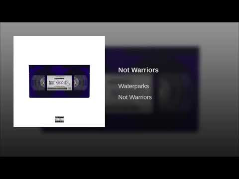 "Waterparks Releases New Song ""Not Warriors"""