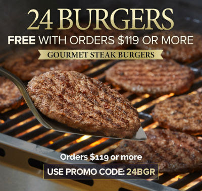 24 Steak Burgers FREE with your order of $119+
