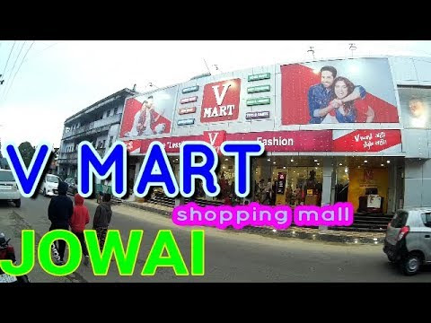 V Mart Shopping Mall In Jowai смотреть онлайн на Hahlife