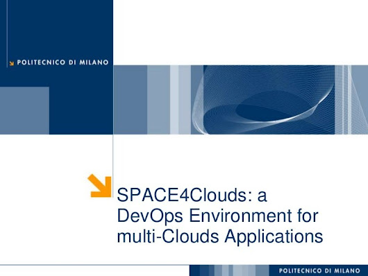 SPACE4Clouds: a DevOps Environment for multi-Clouds Applications