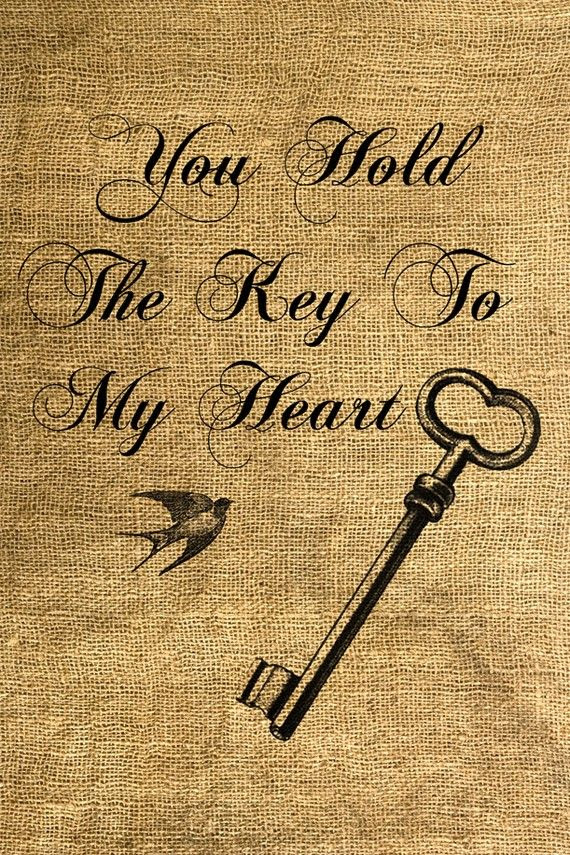 Quotes About Key To Your Heart 32 Quotes
