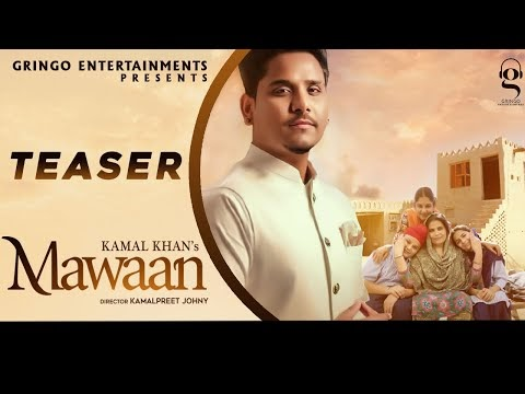 Mawaan (Teaser) | Kamal Khan | Sachin Ahuja | Latest Punjabi Songs 2020 | Gringo Entertainments