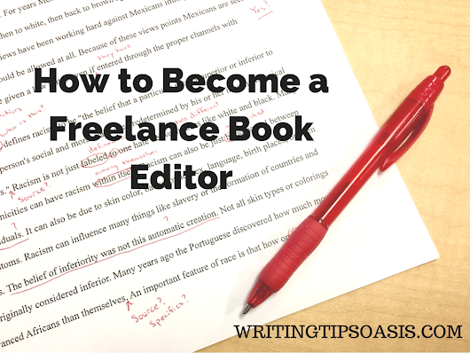 How To Become A Freelance Book Editor - Writing Tips Oasis