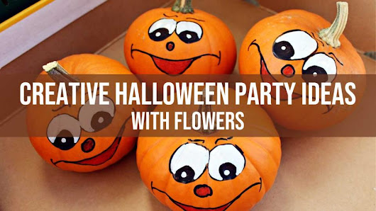 Halloween Party Ideas - Creative Ideas With Flowers That You Can Use
