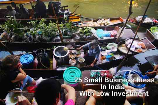 30 New Small Business Ideas in India with Low Investment in 2017
