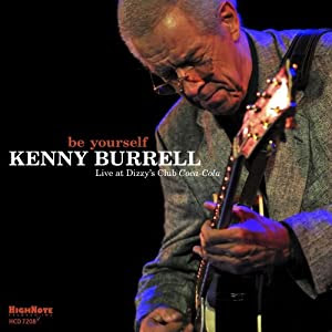 Kenny Burrell Be Yourself cover