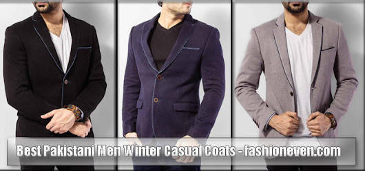 Best Winter Casual Coats 2017 For Men In Pakistan