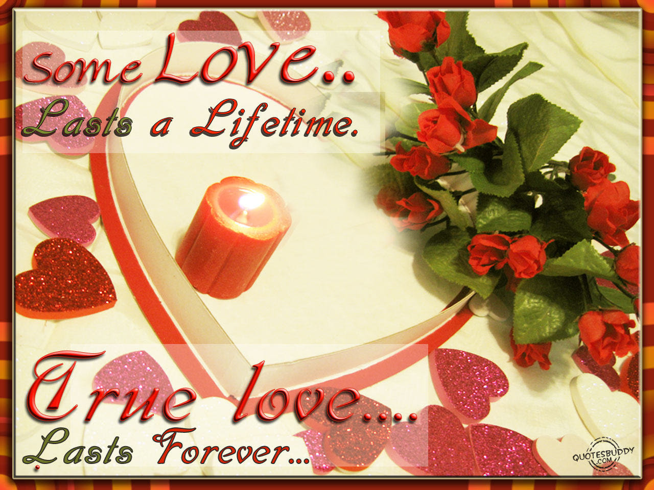Some Love Lasts A Lifetime True Love Lasts Forever Aplology