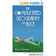 The Complicated Geography of Alice eBook: Jules Vilmur: : Kindle Store