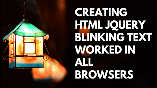Creating Html jQuery Blinking Text Worked in all Browsers - AxlMulat.com