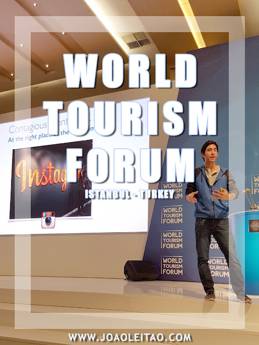 My Travel Blogger participation at the World Tourism Forum in Istanbul