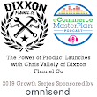 198 Using Product Launches to create 200% annual growth with Chris Vallely of Dixxon Flannel Co - eCommerce MasterPlan