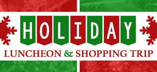 Holiday Luncheon & Shopping Trip, Smartphone Photography, Health Care Careers and Other Events!