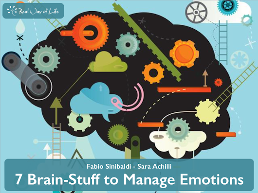Real Way of Life | Video: 7 Brain-Stuff to Manage Emotions