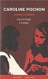 Deuxième femme par Caroline Pochon