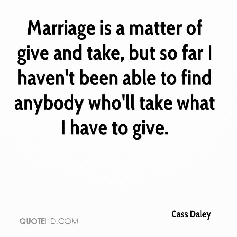 Cass Daley Marriage Quotes Quotehd