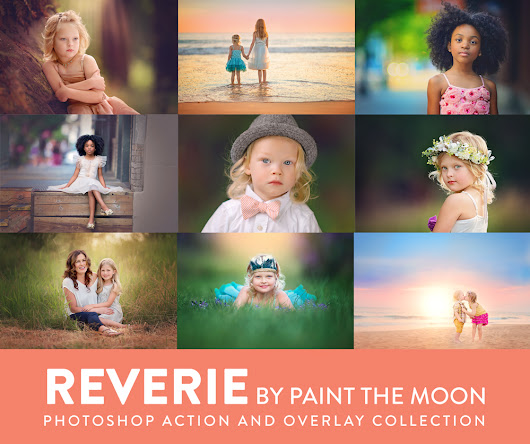 Reverie Collection Photoshop Actions - Paint The Moon